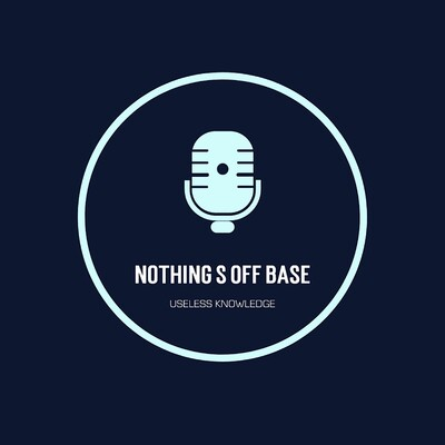 Nothing's Off Base