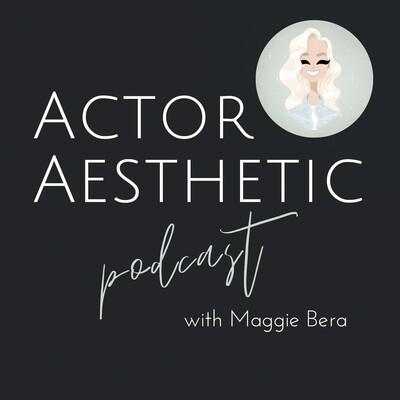Actor Aesthetic
