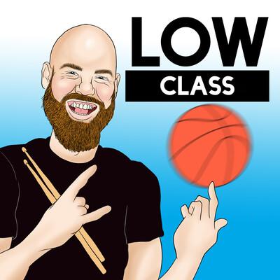 Low Class