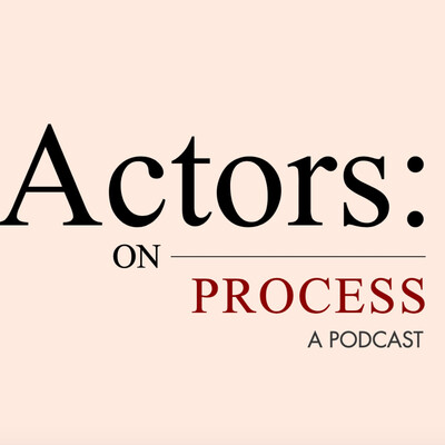 Actors: On Process