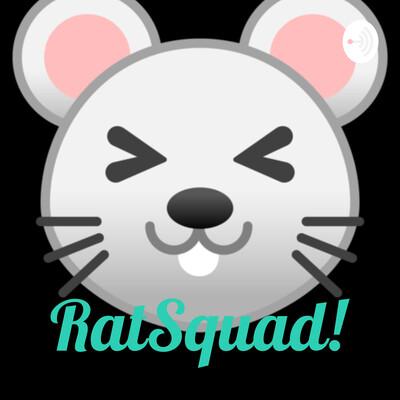 RatSquad!?