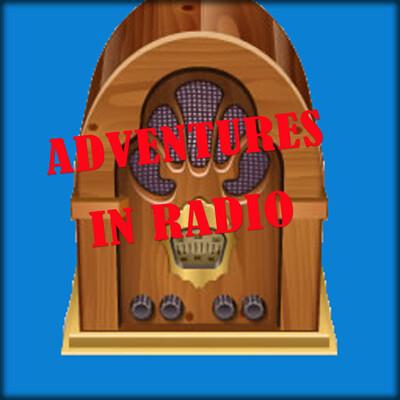 Adventures in Radio