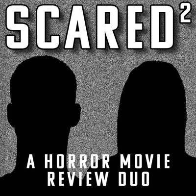 Scared Squared