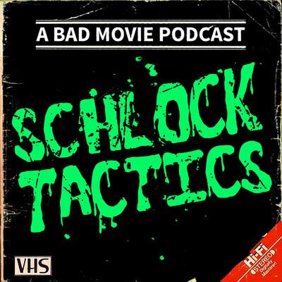 Schlock Tactics