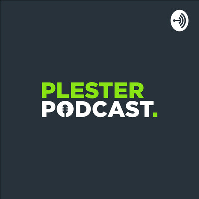 Plester Podcast