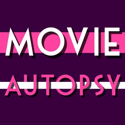 Movie Autopsy