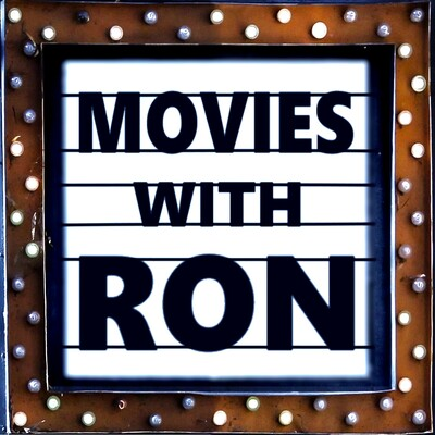 Movies with Ron