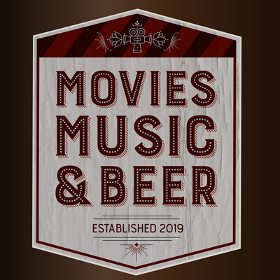 Movies, Music and Beer Podcast