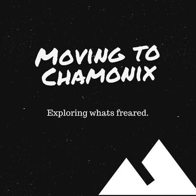 Moving to Chamonix