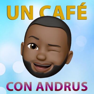 Un Café Con Andrus