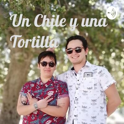 Un Chile y una Tortilla
