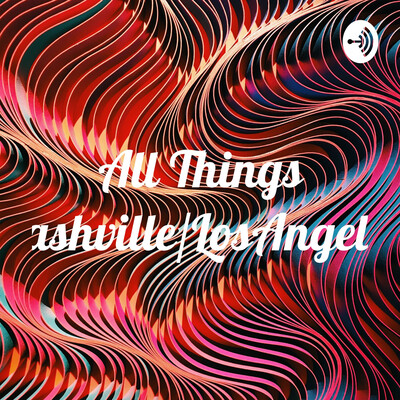 All Things Nashville/LosAngelos