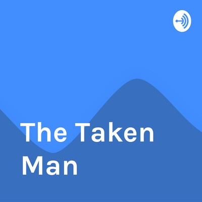 The Taken Man