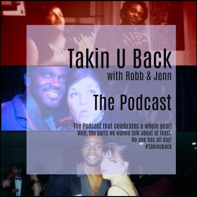 Takin U Back With Robb & Jenn