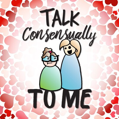Talk Consensually to Me
