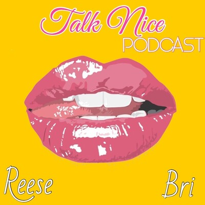 Talk Nice Podcast