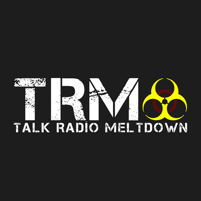 Talk Radio Meltdown