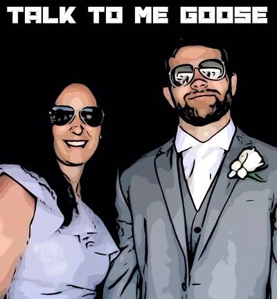 Talk To Me Goose