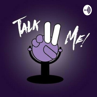 The Talk to Me Podcast