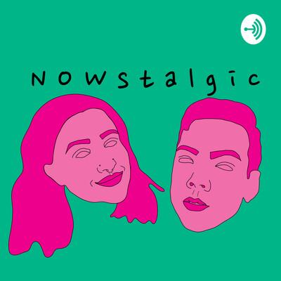 NOWstalgic