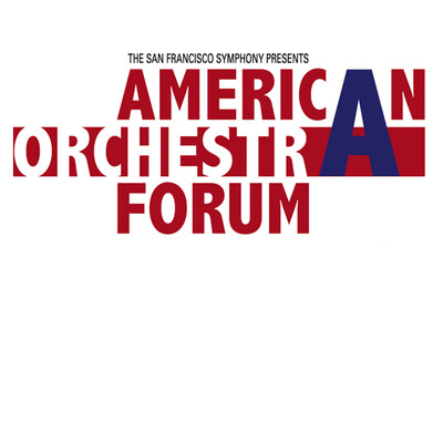 American Orchestra Forum - San Francisco Symphony