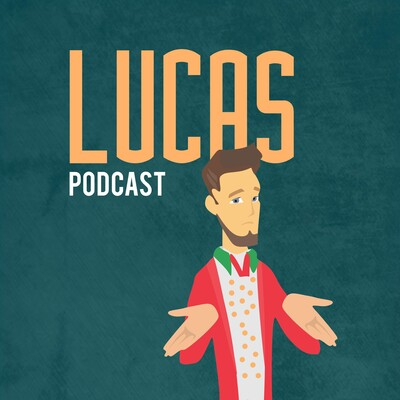 Lucas podcast