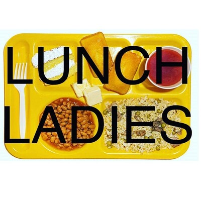 Lunch Ladies Podcast