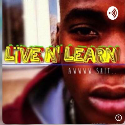 Lïve N' Learn