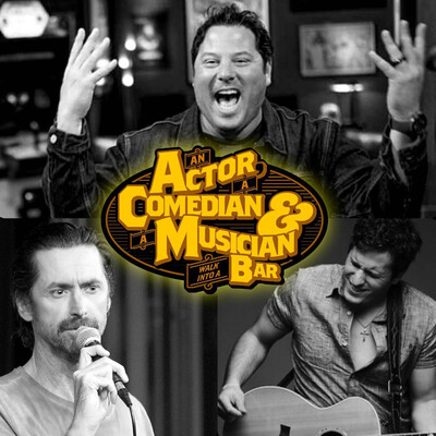 An Actor, a Comedian and a Musician Walk Into a Bar