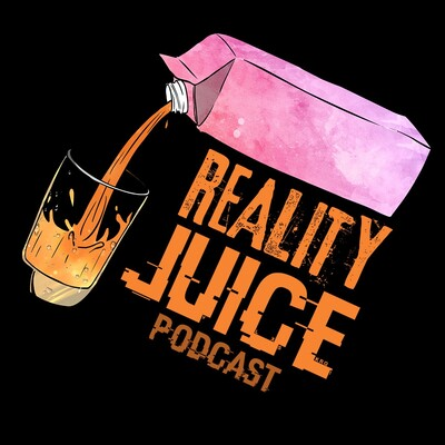 Reality Juice Podcast