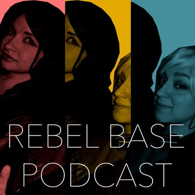 Rebel Base Podcast