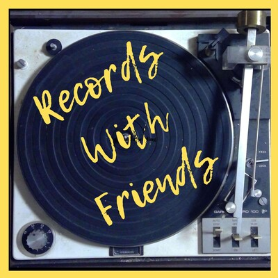 Records with Friends