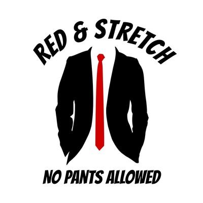 Red & Stretch