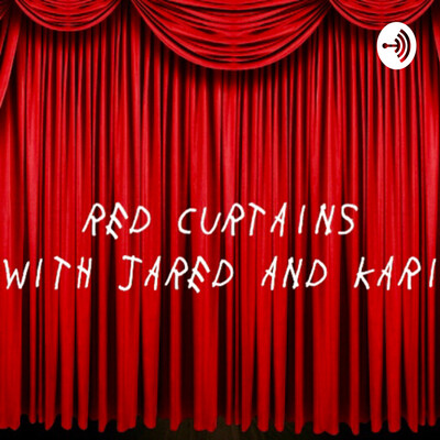 Red Curtains with Jared and Kari