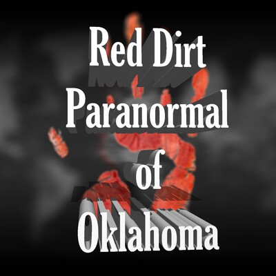 Red Dirt Paranormal Podcast