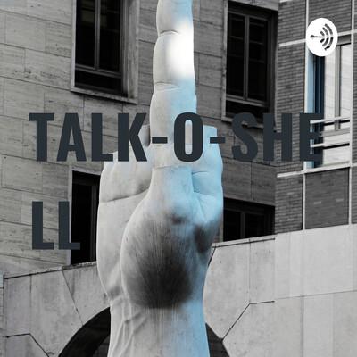 TALK-O-SHELL