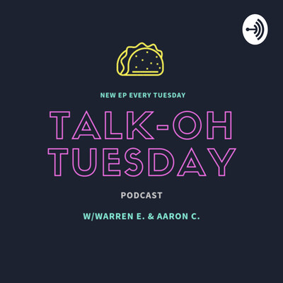 Talk-OH Tuesday