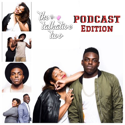 The Talkative Two Podcast