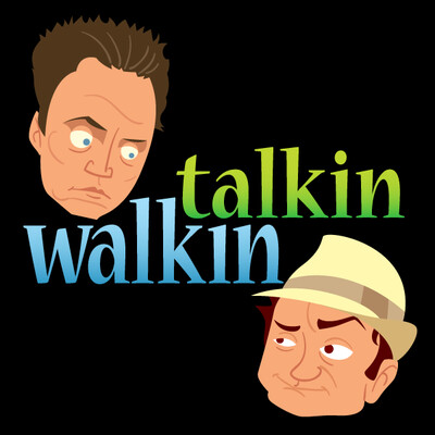 Talkin Walkin