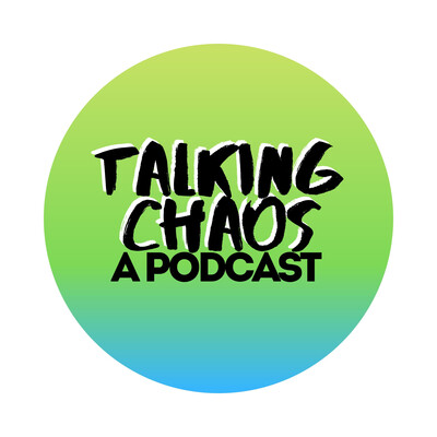 Talking Chaos