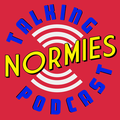 Talking Normies Podcast