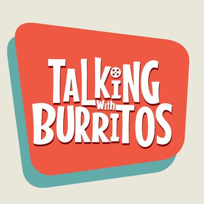 Talking With Burritos