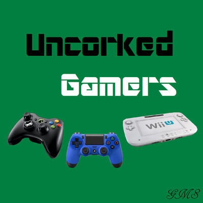 Uncorked Gamers