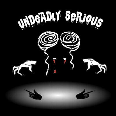 Undeadly Serious