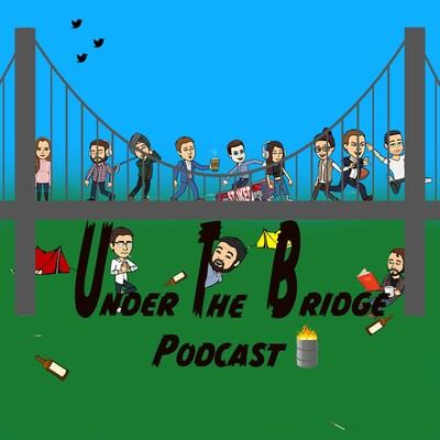 Under The Bridge Podcast