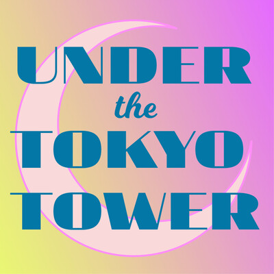 Under The Tokyo Tower – Midnight Zero