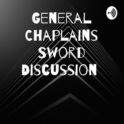 General Chaplains Sword Discussion