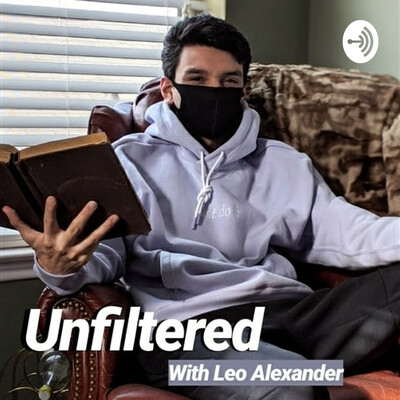 Unfiltered With Leo Alexander