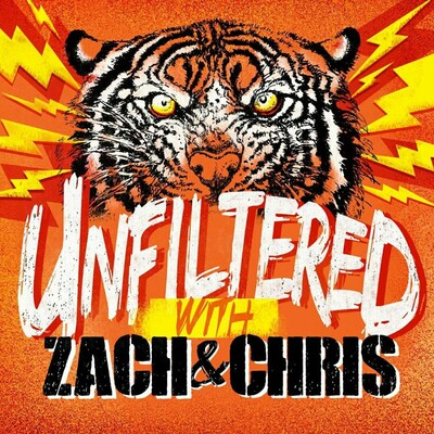 Unfiltered With Zach and Chris