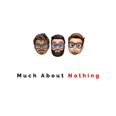 Much About Nothing